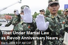 Tibet Under Martial Law as Revolt Anniversary Nears