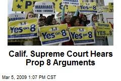 Calif. Supreme Court Hears Prop 8 Arguments