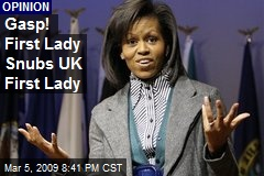 Gasp! First Lady Snubs UK First Lady