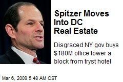Spitzer Moves Into DC Real Estate