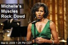 Michelle's Muscles Rock: Dowd