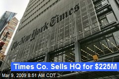 Times Co. Sells HQ for $225M