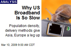 Why US Broadband Is So Slow
