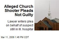 Alleged Church Shooter Pleads Not Guilty