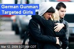 German Gunman Targeted Girls