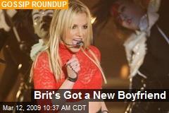 Brit's Got a New Boyfriend