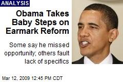 Obama Takes Baby Steps on Earmark Reform