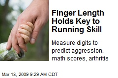 Finger Length Holds Key to Running Skill