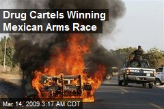 Drug Cartels Winning Mexican Arms Race
