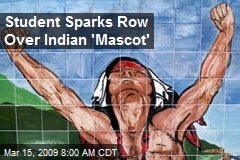 Student Sparks Row Over Indian 'Mascot'