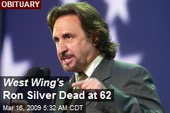 West Wing's Ron Silver Dead at 62