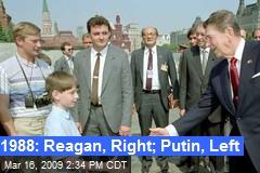 1988: Reagan, Right; Putin, Left