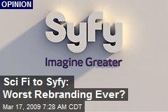 Sci Fi to Syfy: Worst Rebranding Ever?
