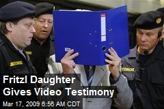 Fritzl Daughter Gives Video Testimony