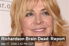 Richardson Brain Dead: Report