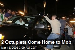 2 Octuplets Come Home to Mob