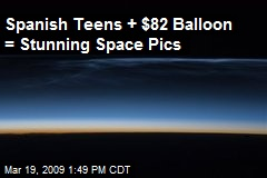 Spanish Teens + $82 Balloon = Stunning Space Pics