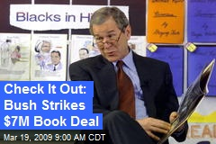 Check It Out: Bush Strikes $7M Book Deal