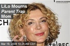 LiLo Mourns Parent Trap Mom