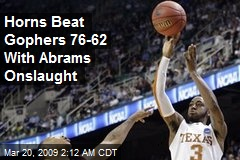 Horns Beat Gophers 76-62 With Abrams Onslaught