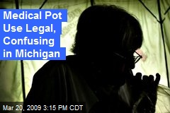 Medical Pot Use Legal, Confusing in Michigan