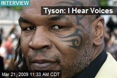 Tyson: I Hear Voices