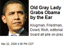 Old Gray Lady Grabs Obama by the Ear