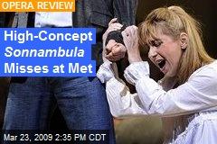 High-Concept Sonnambula Misses at Met