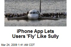 iPhone App Lets Users 'Fly' Like Sully
