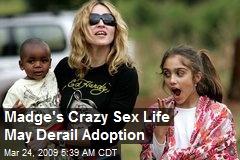 Madge's Crazy Sex Life May Derail Adoption