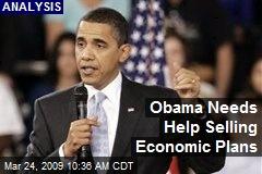 Obama Needs Help Selling Economic Plans