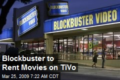 Blockbuster to Rent Movies on TiVo