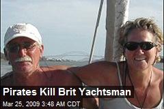Pirates Kill Brit Yachtsman
