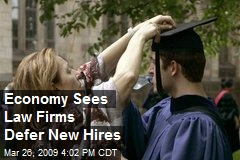 Economy Sees Law Firms Defer New Hires