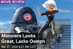 Monsters Looks Great, Lacks Oomph