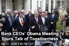 Bank CEOs' Obama Meeting Spurs Talk of Togetherness