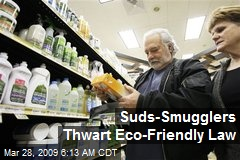 Suds-Smugglers Thwart Eco-Friendly Law