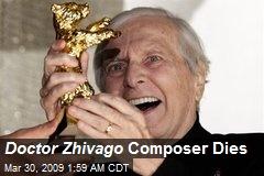 Doctor Zhivago Composer Dies