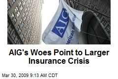 AIG's Woes Point to Larger Insurance Crisis
