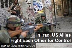 In Iraq, US Allies Fight Each Other for Control