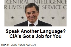 Speak Another Language? CIA's Got a Job for You
