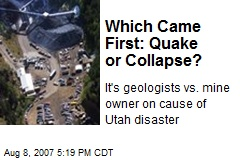 Which Came First: Quake or Collapse?