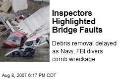 Inspectors Highlighted Bridge Faults