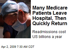 Many Medicare Patients Leave Hospital, Then Quickly Return