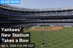 Yankees' New Stadium Takes a Bow