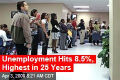 Unemployment Hits 8.5%, Highest in 25 Years