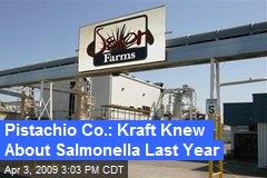 Pistachio Co.: Kraft Knew About Salmonella Last Year