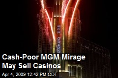 Cash-Poor MGM Mirage May Sell Casinos