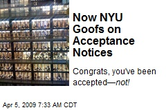 Now NYU Goofs on Acceptance Notices