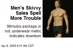 Men's Skivvy Sales Spell More Trouble